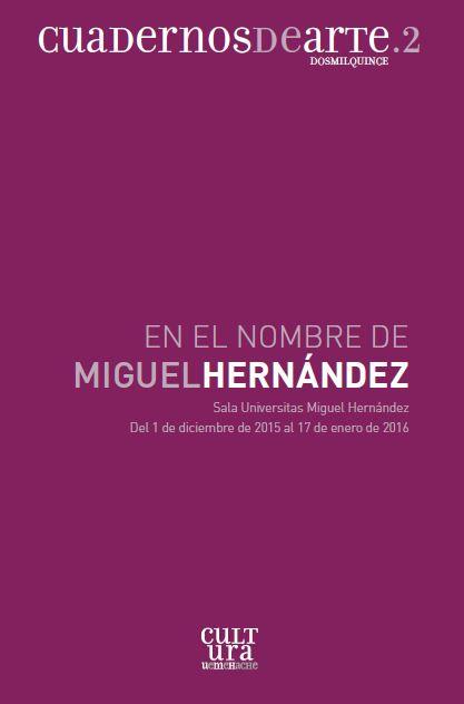 En el nombre de Miguel Hernández