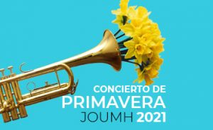 Concierto de Primavera 2021 JOUMH