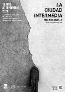 Exposición La ciudad intermedia, de Elia Torrecilla