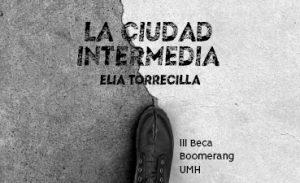 La ciudad intermedia, de Elia Torrecilla