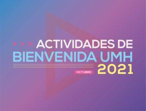 Actividades de Bienvenida UMH